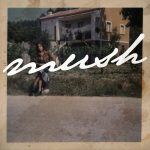 Mush - Mush [Album Mp3 - 320 Bit]